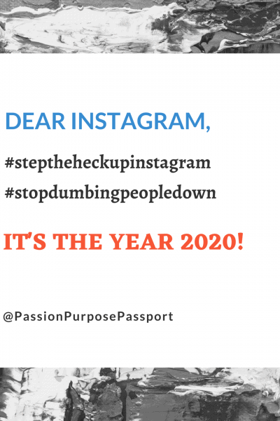 Instagram Algorithm Sucks, Dear Instagram, Step The Heck Up, It's The Year 2020!
